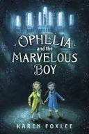 ophelia and the marvelous